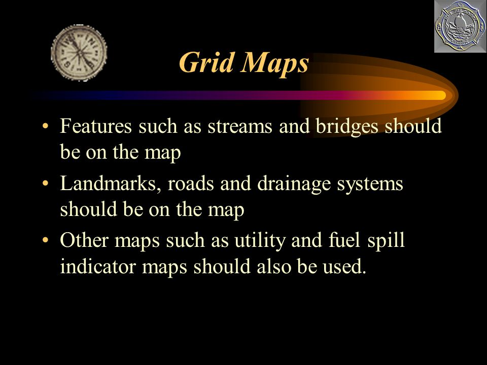 Grid Maps Grid maps are marked with either rectangular coordinates or azimuth bearings. Whichever is used, the grid map should cover an area from 5-15