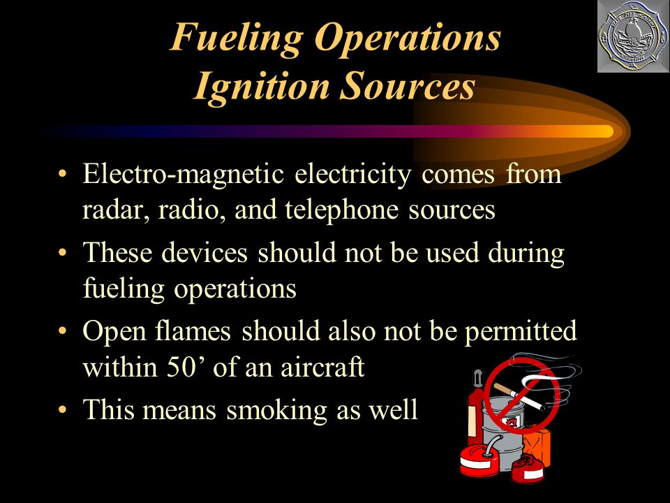 Due to the hazardous environment around an aircraft, possible ignition sources must be eliminated These sources are static and electromagnetic Static