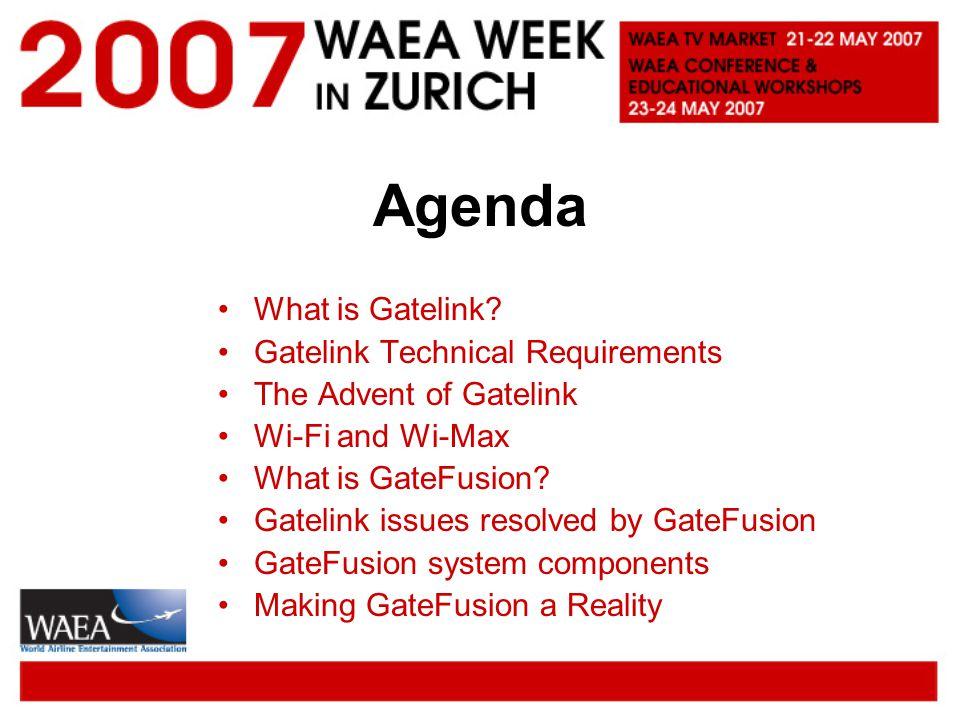 Agenda What is Gatelink.