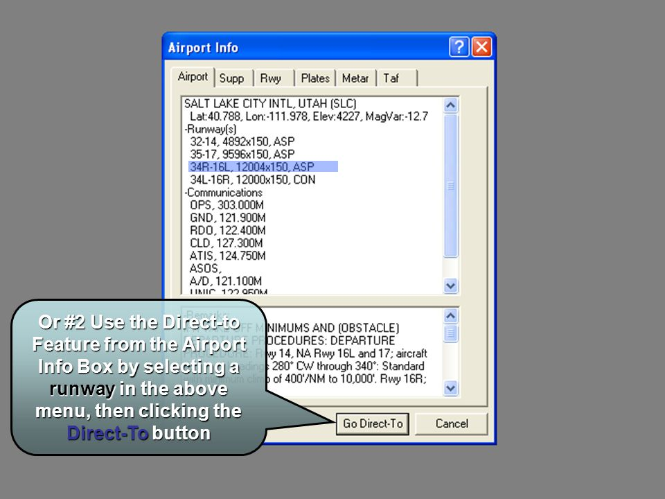 Or #2 Use the Direct-to Feature from the Airport Info Box by selecting a runway in the above menu, then clicking the Direct-To button