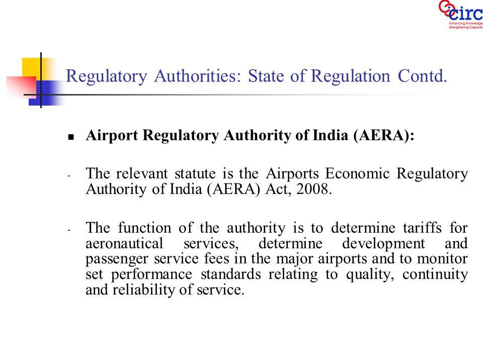 Regulatory Authorities: State of Regulation Contd.