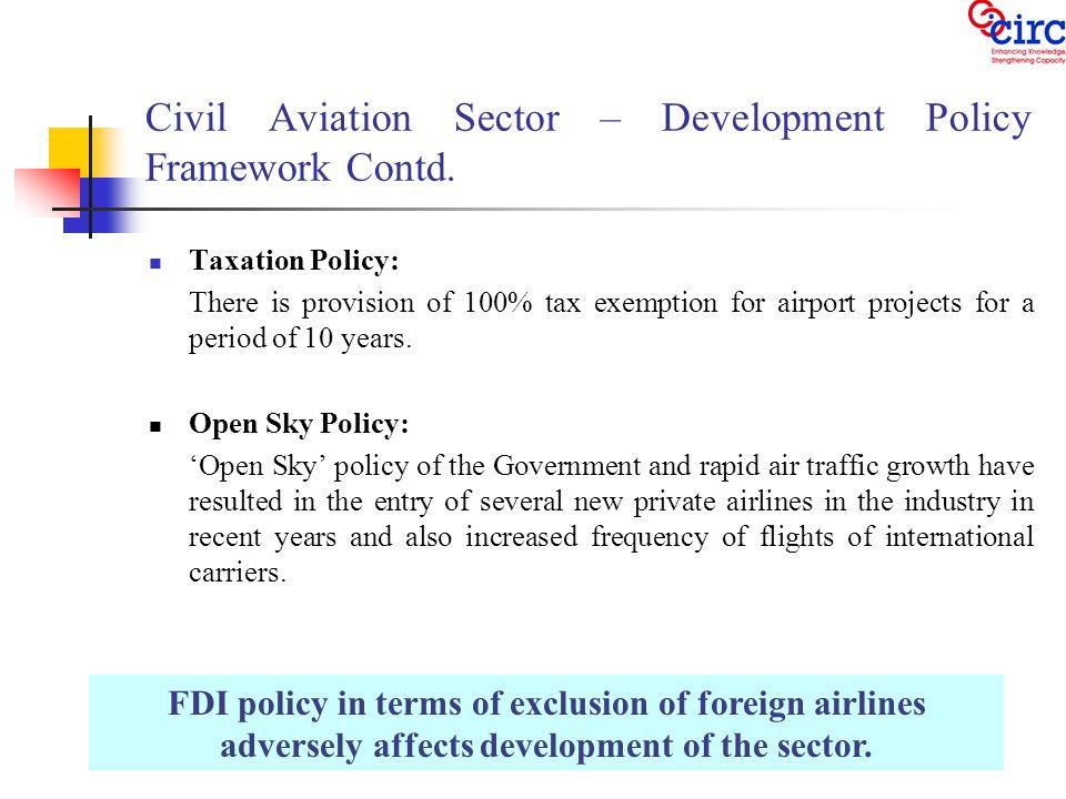 Civil Aviation Sector – Development Policy Framework Contd.