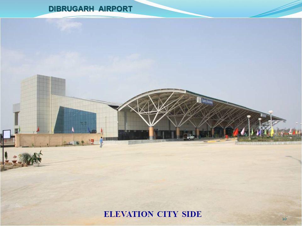 ELEVATION CITY SIDE DIBRUGARH AIRPORT 10
