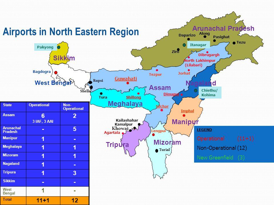 Airports in North Eastern Region Shillong North Lakhimpur (Lilabari) Dibrugargh Dimapur Agartala Guwahati Imphal Jorhat Tezpur Silchar Tura Kamalpur K