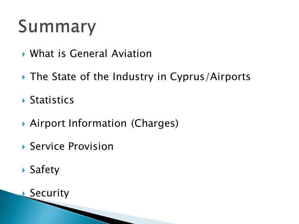 What is General Aviation The State of the Industry in Cyprus/Airports Statistics Airport Information (Charges) Service Provision Safety Security