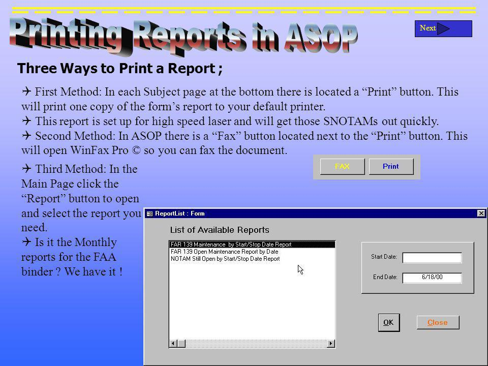 Three Ways to Print a Report ; Next First Method: In each Subject page at the bottom there is located a Print button.