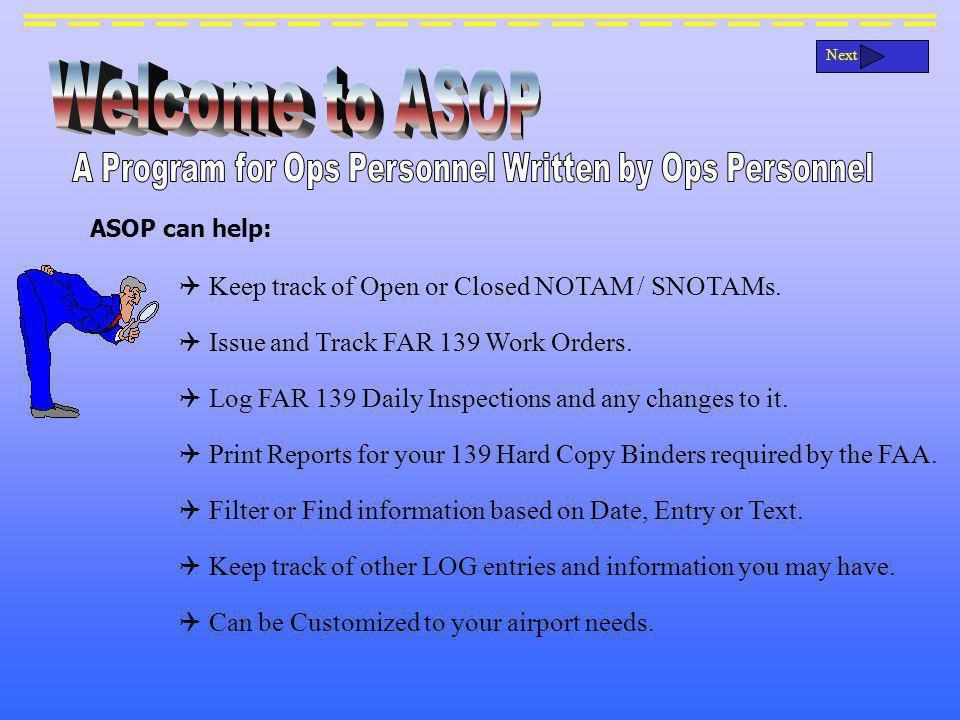 Welcome to ASOPs Main Page Next Record Indicator Windows Menu & Toolbars ASOP Menu Buttons