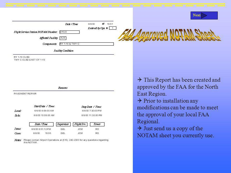 This Report has been created and approved by the FAA for the North East Region.