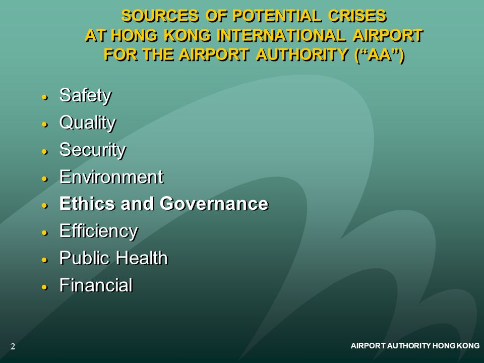 AIRPORT AUTHORITY HONG KONG 3 AAS GOVERNANCE IN PRACTICE 1.