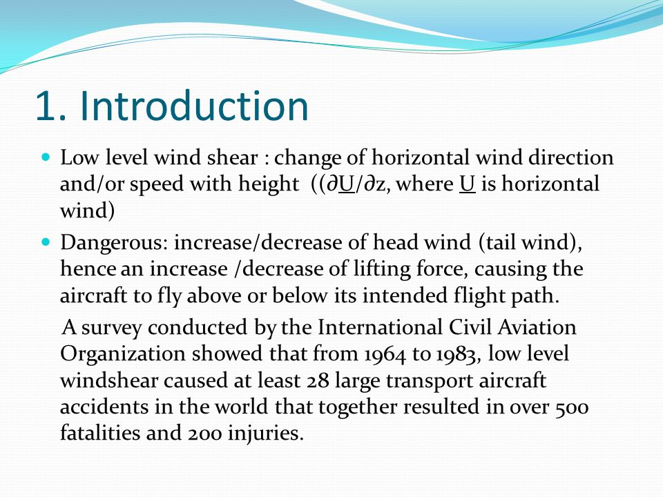 5. Frequency of low level wind shear within 500ft above ground level Wind Shear Criterion: 12.8m/s