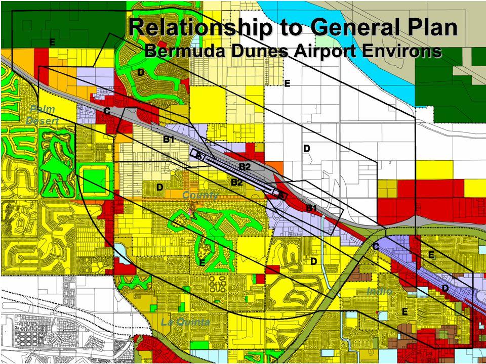 Relationship to General Plan Bermuda Dunes Airport Environs County Palm Desert La Quinta Indio