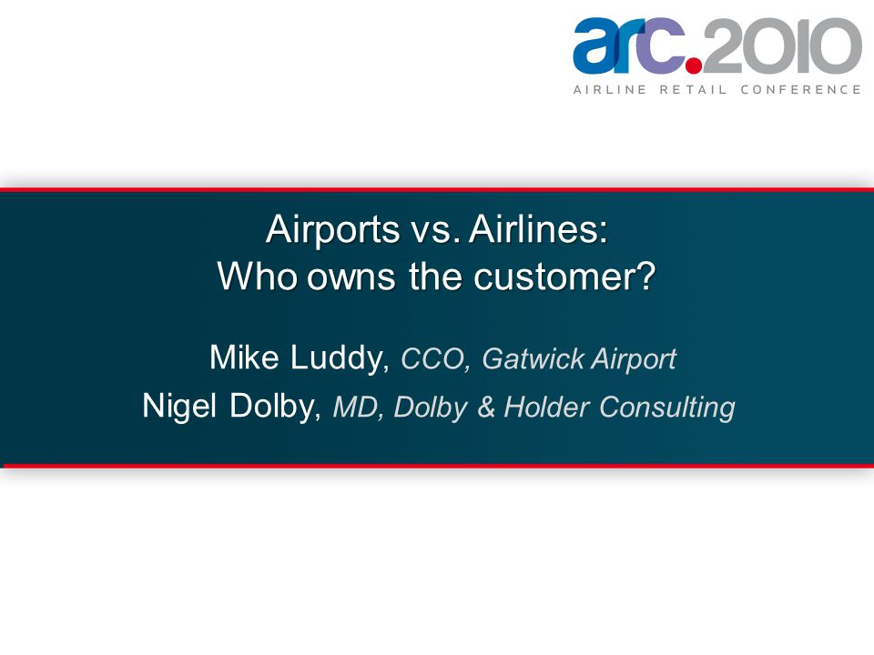 Airports vs.Airlines: Who owns the customer.