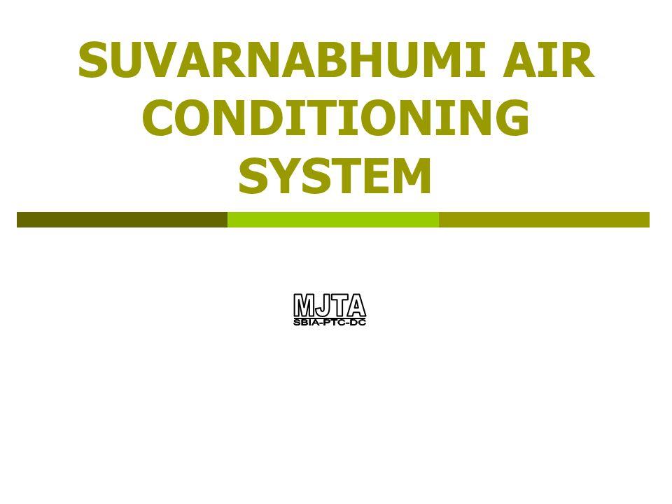MJTA Consortium14 SUVARNABHUMI INTERNATIONAL AIRPORT. VAC System. Temperature Layer