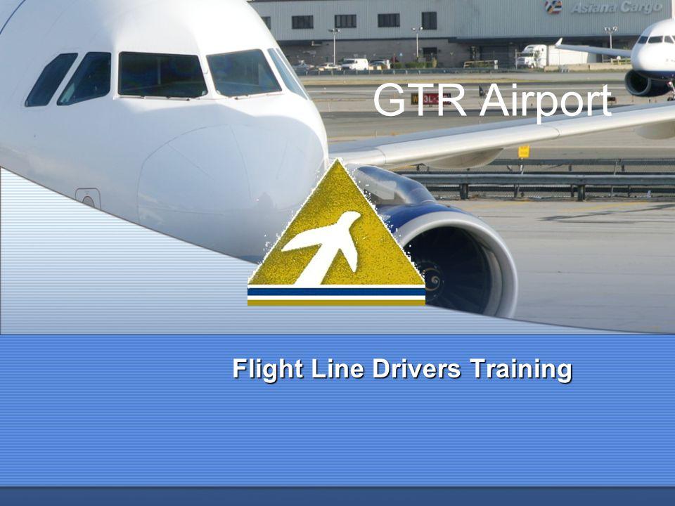 GTR Airport Flight Line Drivers Training