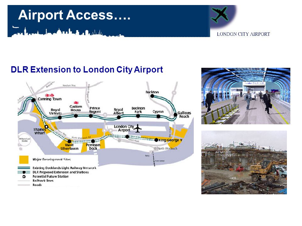 DLR Extension to London City Airport Airport Access….