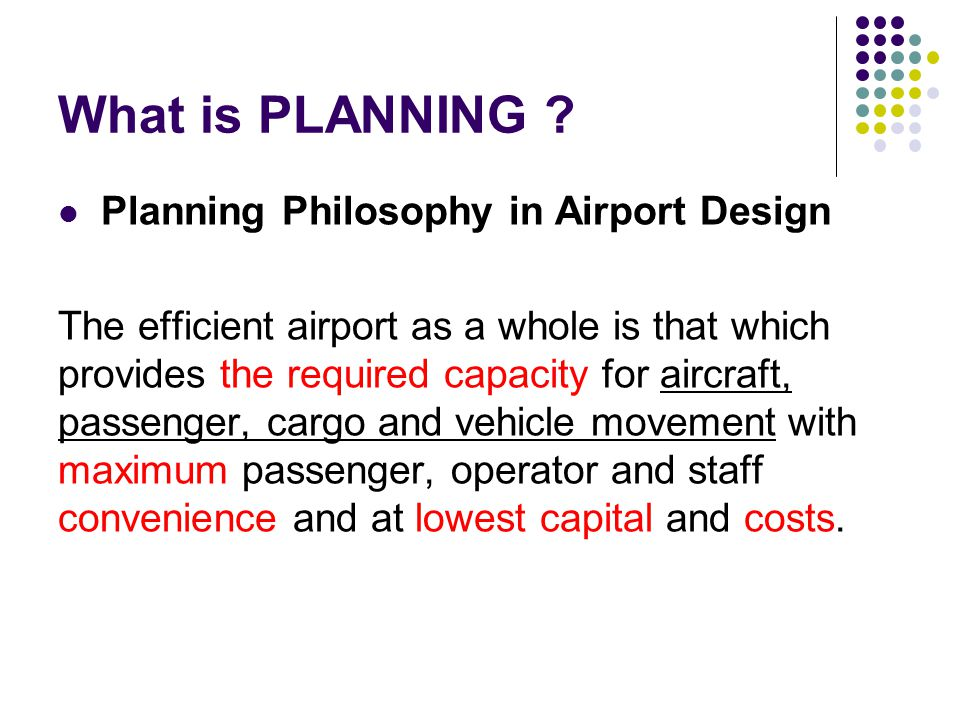 Airport Site Evaluation and Selection Introduction The provision of a new airport or the development of an existing one involves substantial capital investment and large-scale construction works.