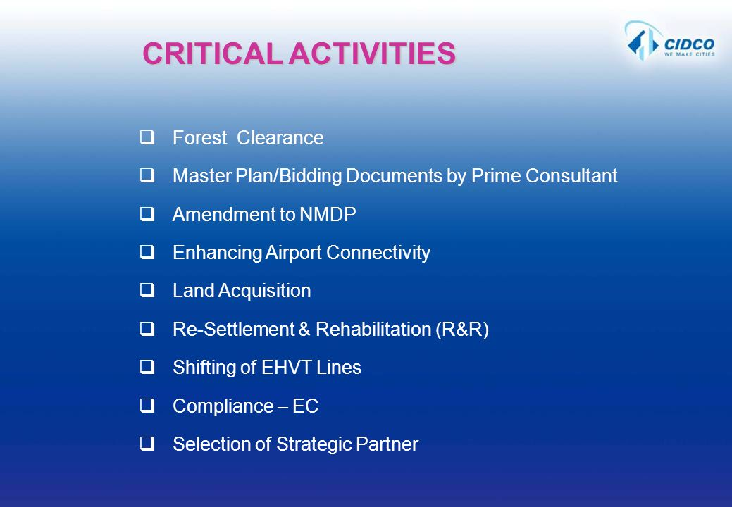 Forest Clearance Master Plan/Bidding Documents by Prime Consultant Amendment to NMDP Enhancing Airport Connectivity Land Acquisition Re-Settlement & R