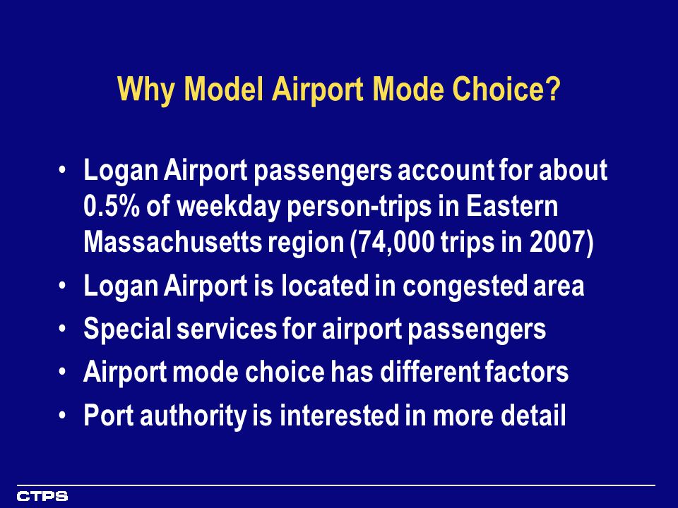 Why Model Airport Mode Choice.