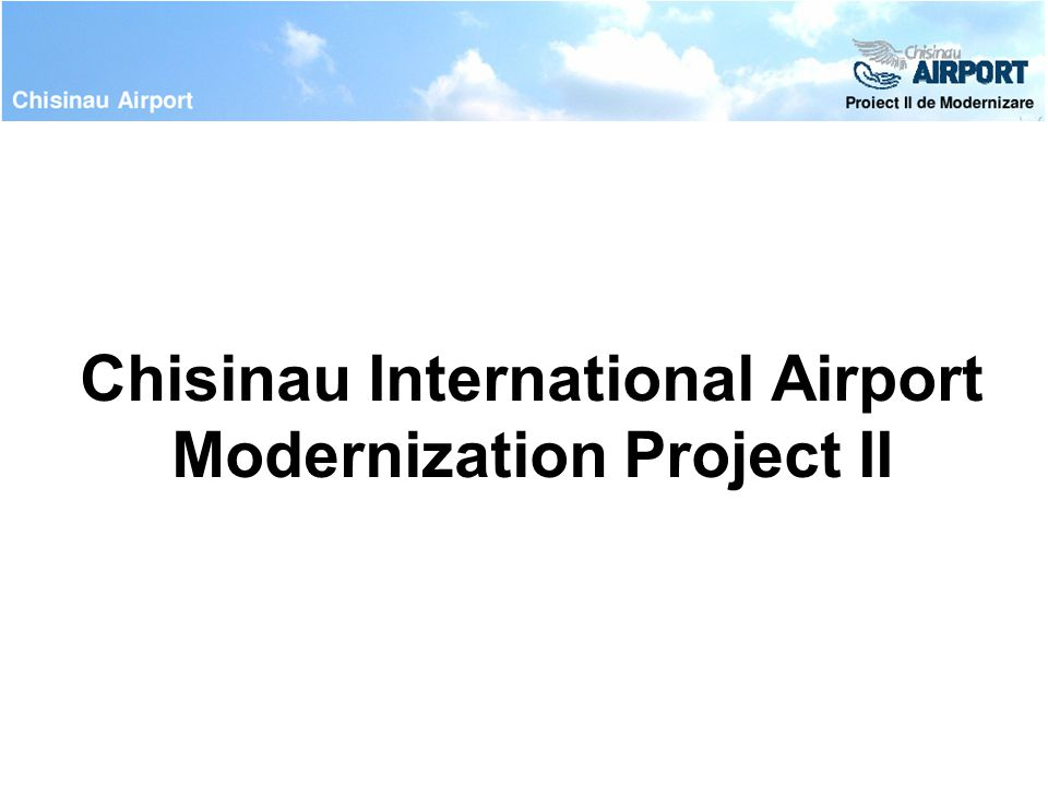 Chisinau International Airport Modernization Project II