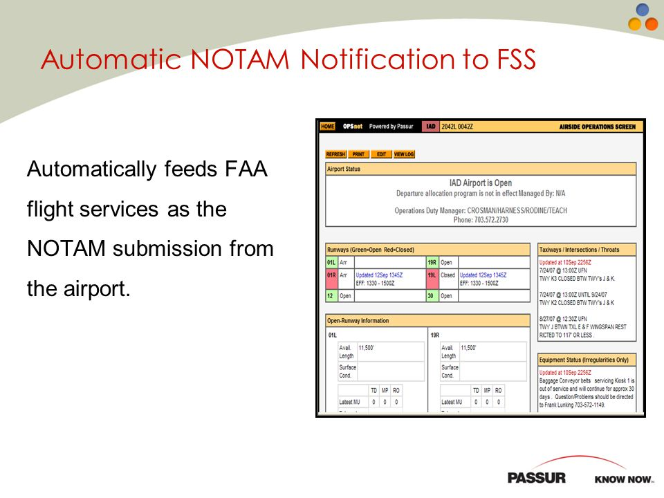 Automatic NOTAM Notification to FSS Automatically feeds FAA flight services as the NOTAM submission from the airport.