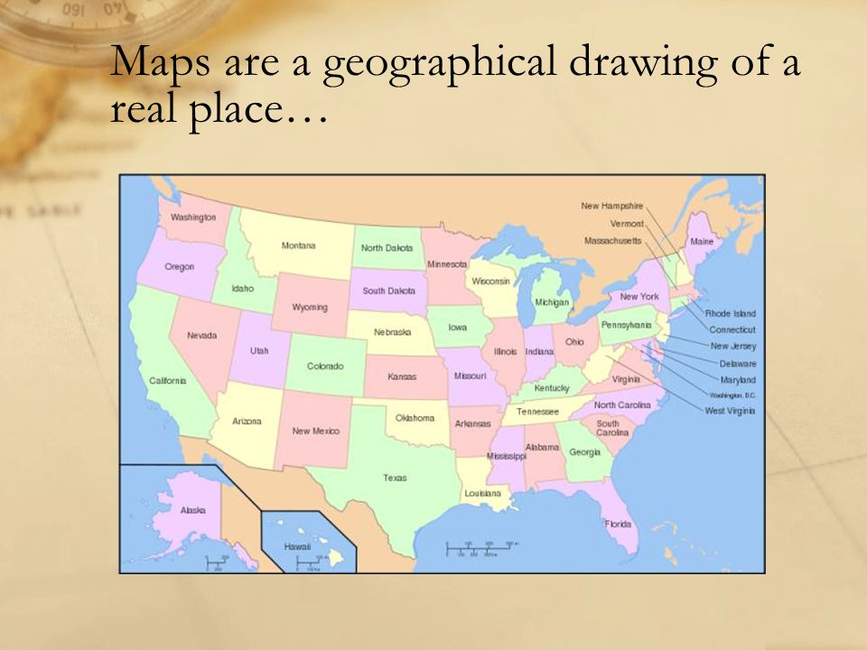 Maps are a geographical drawing of a real place…
