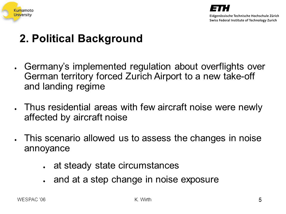 WESPAC 06 K.Wirth 16 Overreaction e.g. opening of a new runway e.g.
