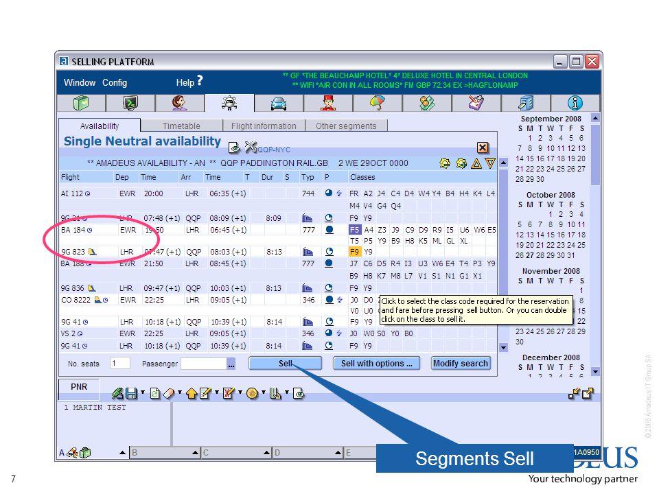 © 2008 Amadeus IT Group SA 7 Segments Sell