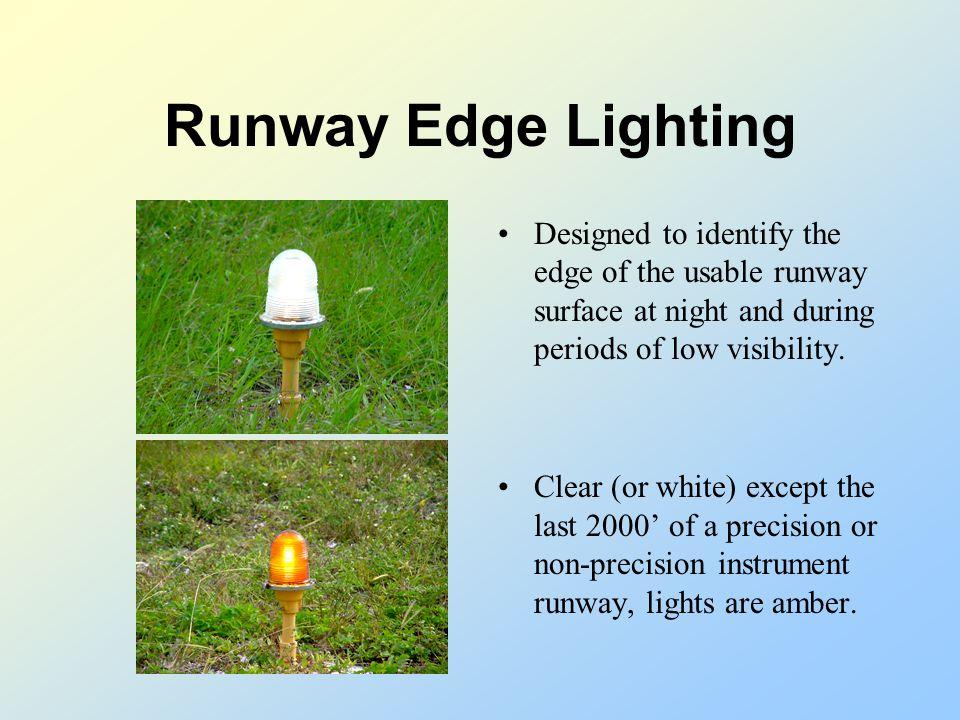 Airport Lighting Runway Lighting Taxiway Lighting Runway End Lights