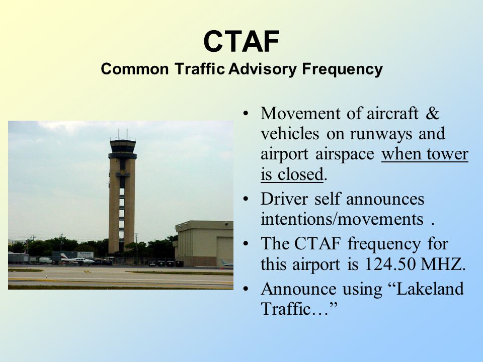 Tower Frequency/CTAF Controls the movement of aircraft on runways and airport airspace. Local controller has jurisdiction over runways. The tower freq