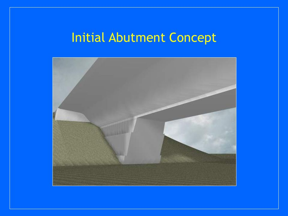Initial Abutment Concept
