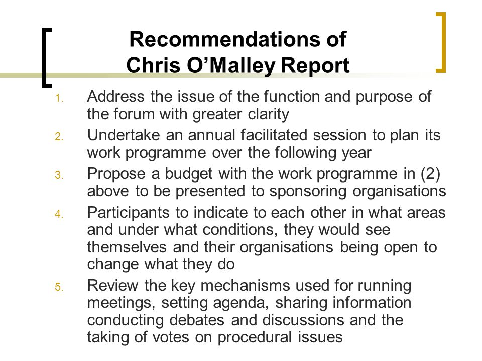 Recommendations of Chris OMalley Report 1.