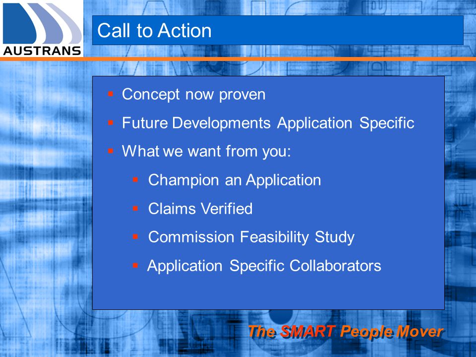 Call to Action Concept now proven Future Developments Application Specific What we want from you: Champion an Application Claims Verified Commission F