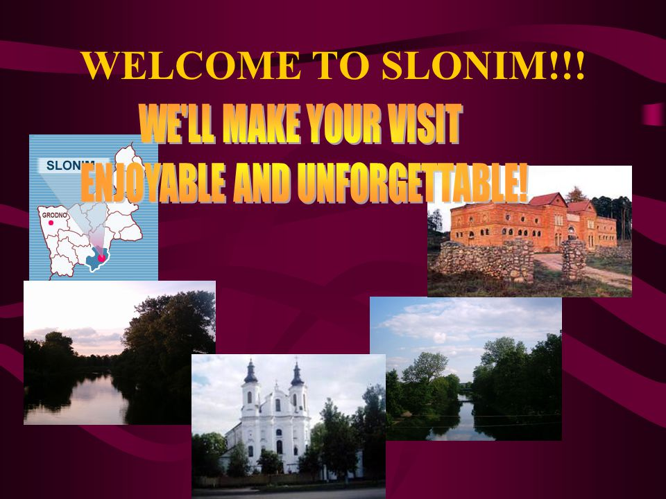 WELCOME TO SLONIM!!!