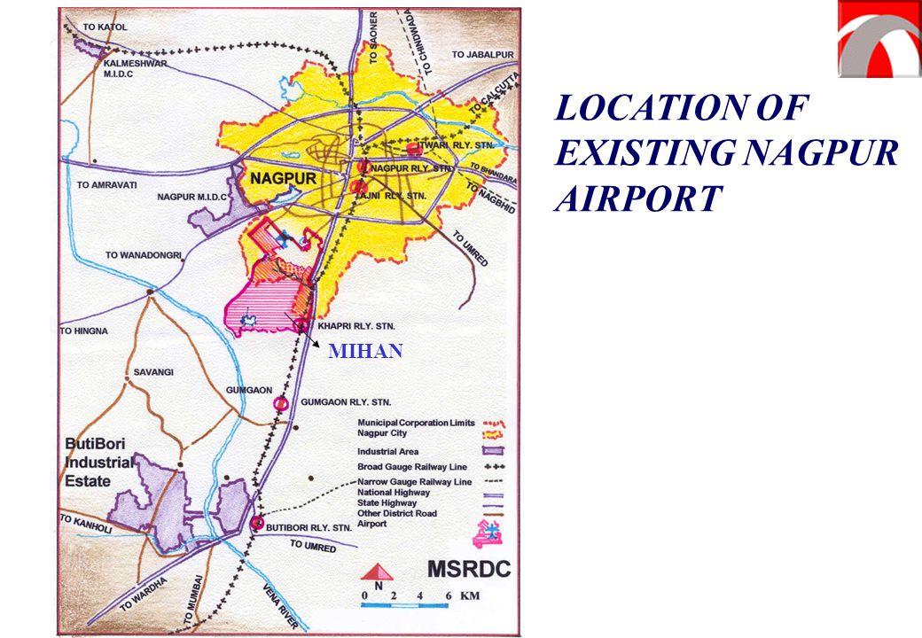 LOCATION OF EXISTING NAGPUR AIRPORT MIHAN