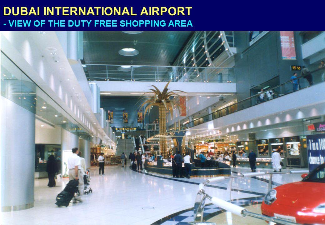 DUBAI INTERNATIONAL AIRPORT - VIEW OF THE DUTY FREE SHOPPING AREA