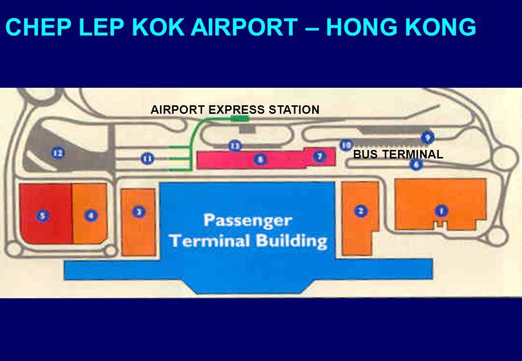 AIRPORT EXPRESS STATION CHEP LEP KOK AIRPORT – HONG KONG BUS TERMINAL