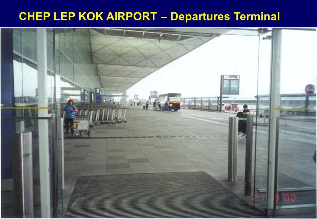 CHEP LEP KOK AIRPORT – Departures Terminal
