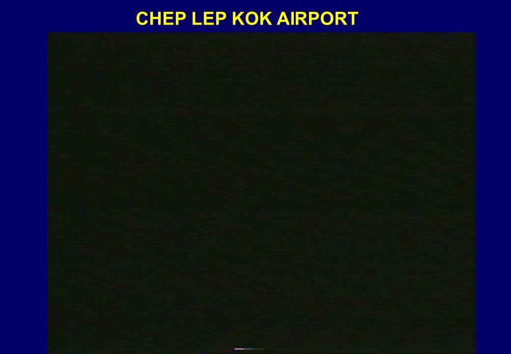 CHEP LEP KOK AIRPORT