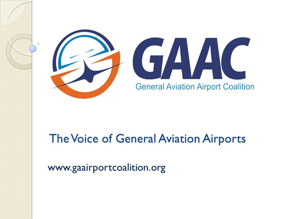 Overview of Presentation What is GAAC.