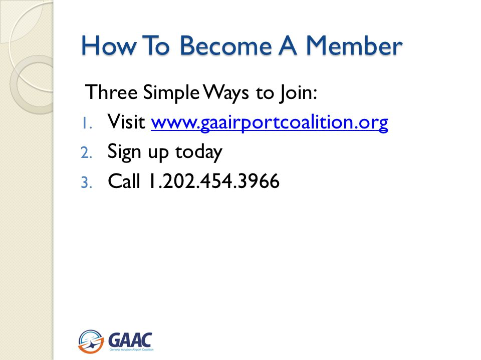 How To Become A Member Three Simple Ways to Join: 1.
