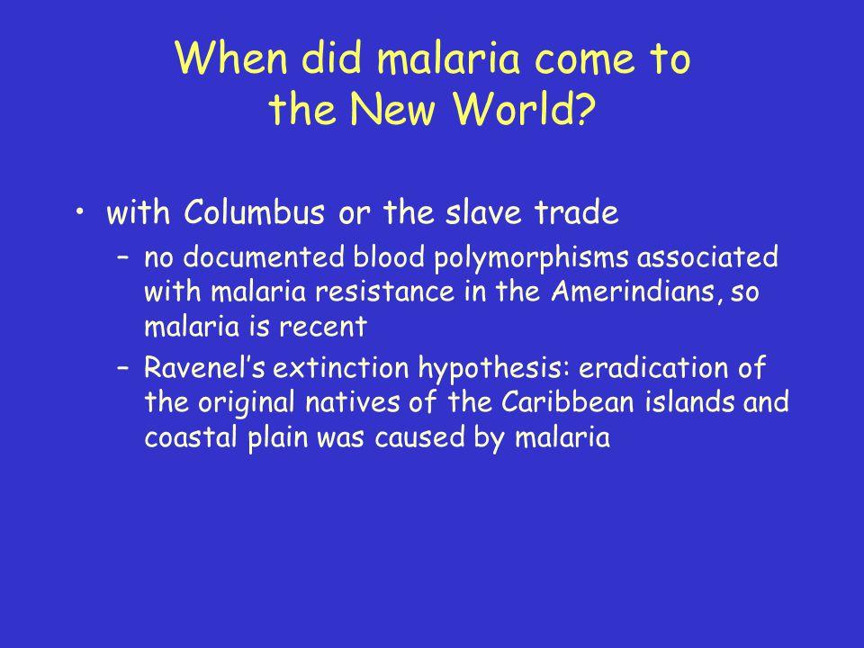 When did malaria come to the New World.