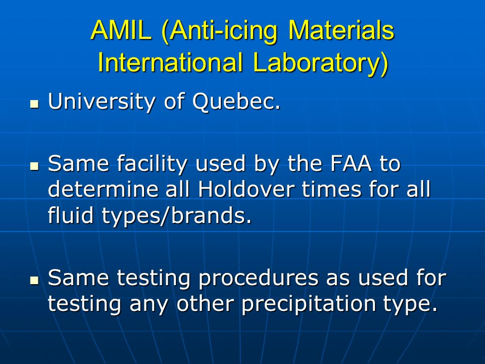 AMIL (Anti-icing Materials International Laboratory) University of Quebec.