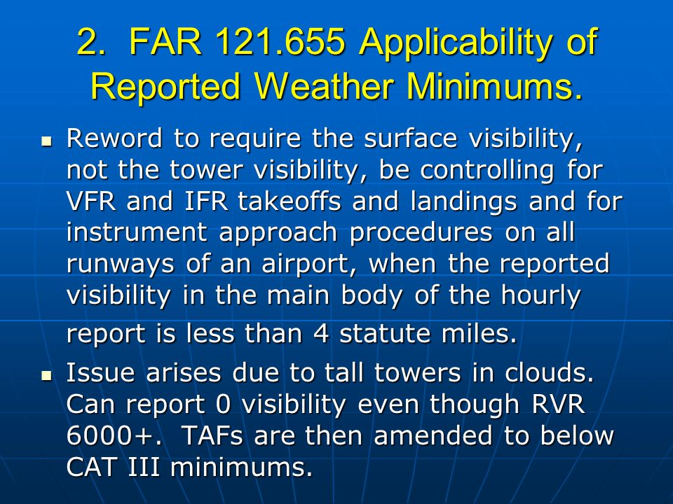 2. FAR 121.655 Applicability of Reported Weather Minimums.