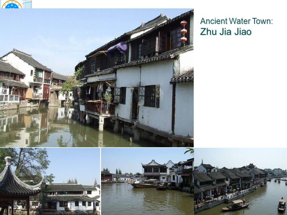 SuperDAR 2011, Hanover, NH, USA Ancient Water Town: Zhu Jia Jiao