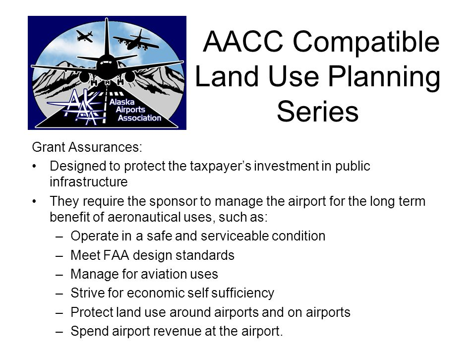 AACC Compatible Land Use Planning Series Grant Assurance 21.