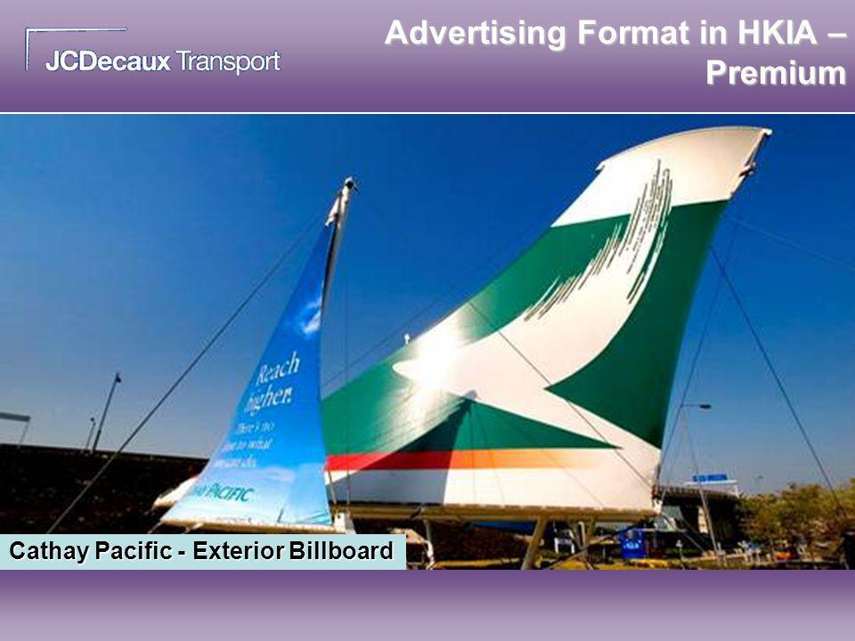 Advertising Format in HKIA – Premium Cathay Pacific - Exterior Billboard