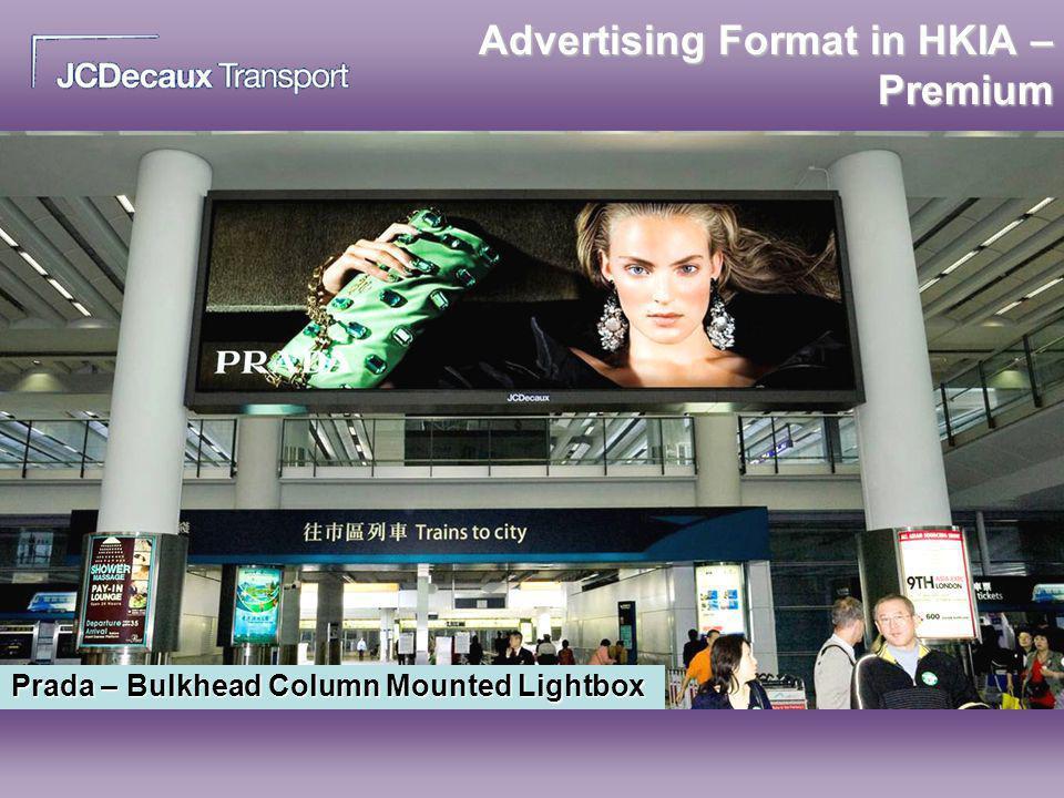 Advertising Format in HKIA – Premium Prada – Bulkhead Column Mounted Lightbox