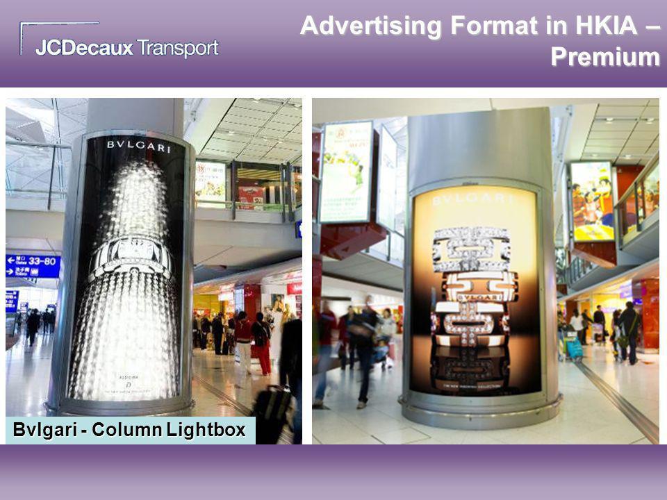 Advertising Format in HKIA – Premium Bvlgari - Column Lightbox