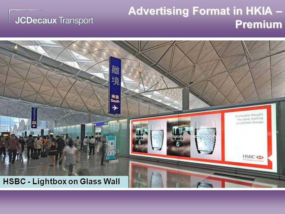 HSBC - Lightbox on Glass Wall Advertising Format in HKIA – Premium