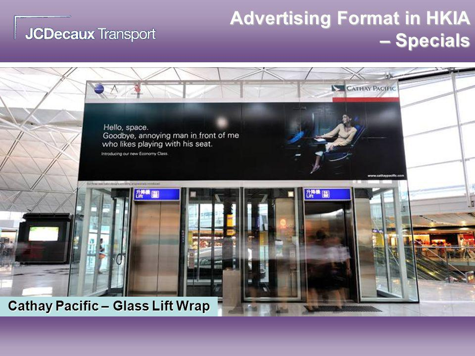 Advertising Format in HKIA – Specials Cathay Pacific – Glass Lift Wrap